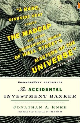 The accidental Investment Banker – Jonathan Knee