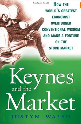 Keynes and the Market – Justyn Walsh