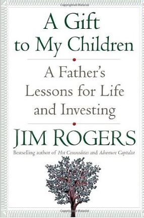 A gift to my children – Jim Rogers