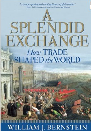 A Splendid Exchange – William J. Bernstein