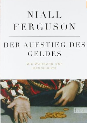 The Ascent of Money (Der Aufstieg des Geldes) – Niall Ferguson
