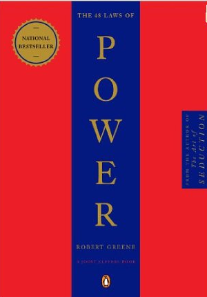 The 48 Laws of Power (Die Gesetze der Macht) – Robert Greene