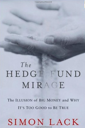 The Hedge Fund Mirage – Simon Lack