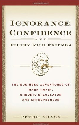 Ignorance, Confidence and Filthy Rich Friends – Peter Krass