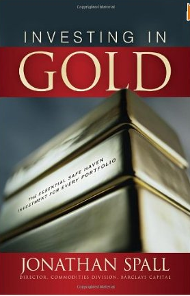 Investing in Gold – Jonathan Spall