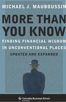 More than you know (Mehr, als man denkt) – Michael Mauboussin