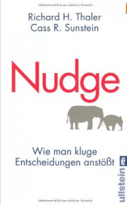 Nudge – Richard Thaler und Cass Sunstein
