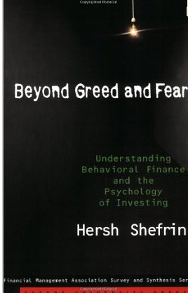 Beyond Greed and Fear – Hersh Shefrin