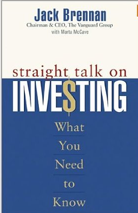 Straight Talk on Investing – Jack Brennan