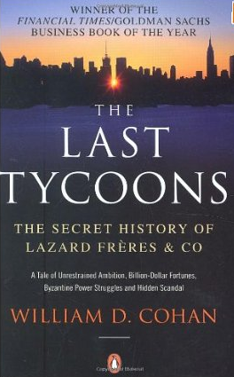 The last Tycoons – William D. Cohan