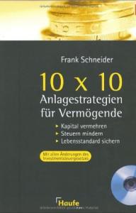 10 x 10 Anlagestrategie vom Vermögende