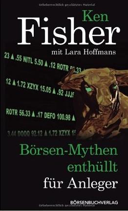 Börsen Mythen enthüllt für Anleger – Ken Fisher und Lara Hoffmans