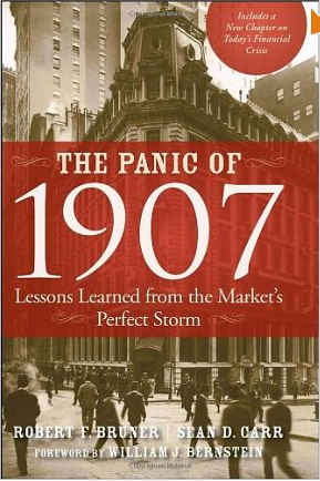 The panic of 1907 – Robert Bruner, Sean Carr