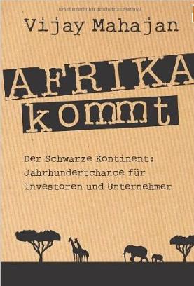 Afrika kommt (Africa rising) – Vijay Mahajan