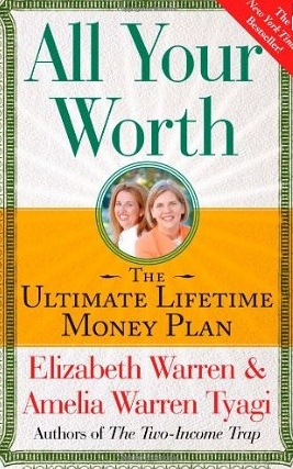All your Worth – Elizabeth Warren und Amelia Warren Tyagi