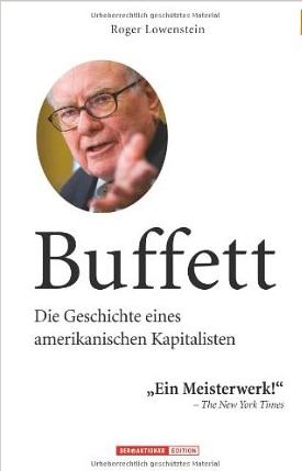 Buffett: Die Geschichte eines amerikanischen Kapitalisten – Roger Loewenstein