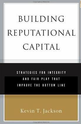 Building Reputational Capital – Kevin Jackson