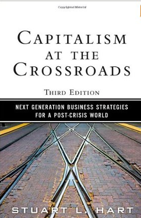 Capitalism at the crossroads – Stuart Hart