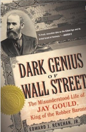 The Dark Genius of Wall Street – Edward Renehan