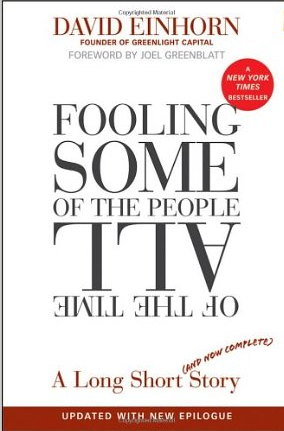 Fooling Some of the People All of the Time – David Einhorn