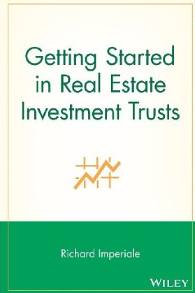 Getting started in Real Estate Investment Trusts – Richard Imperiale