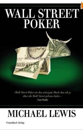 Liar´s Poker (Wall Street Poker) – Michael Lewis