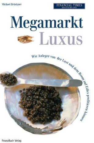Megamarkt Luxus – Michael Brücker