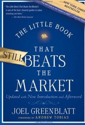 The little book that beats the market (Die Börsen-Zauberformel) – Joel Greenblatt