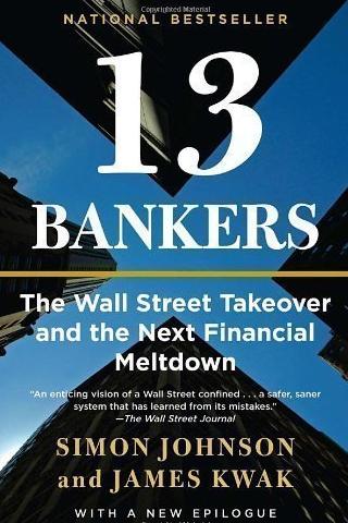 13 Bankers – Simon Johnson und James Kwak