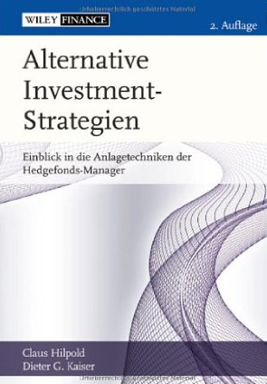 Alternative Investmentstrategien – Claus Hipold und Dieter Kaiser