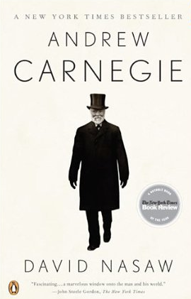 Andrew Carnegie – David Nasaw