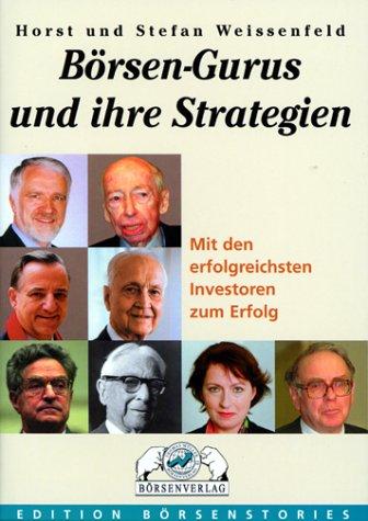 Börsengurus und ihre Strategien – Horst und Stefan Weissenfeld