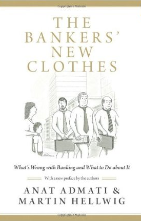 The Bankers´ New Clothes – Anat Admati und Martin Hellwig