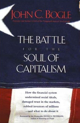 The battle for the soul of capitalism – John Bogle
