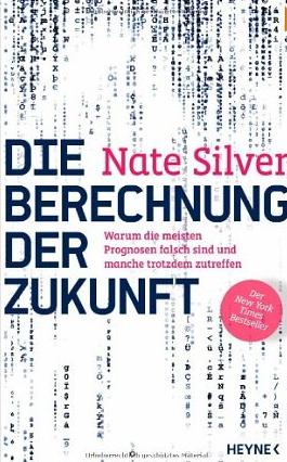 Die Berechnung der Zukunft – Nate Silver