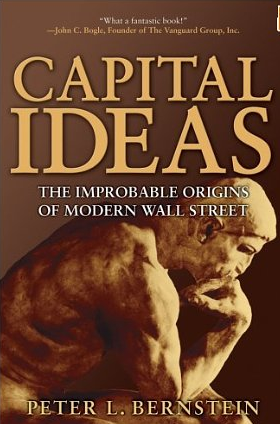 Capital Ideas – Peter Bernstein