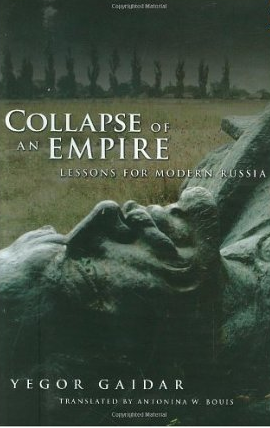 Collapse of an Empire – Yegor Gaidar