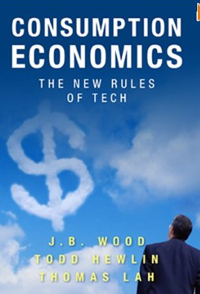 Consumption Economics – J. Wood, Todd Hewlin und Thomas Lah