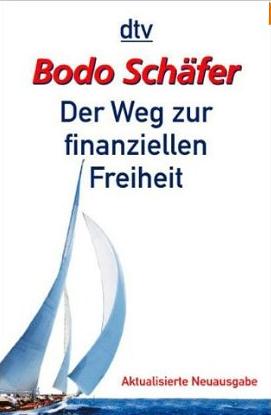 Der Weg zur finanziellen Freiheit – Bodo Schäfer