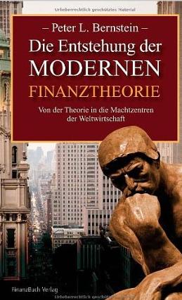 Capital Ideas Evolving (Die Entstehung der modernen Finanztheorie) – Peter l. Bernstein
