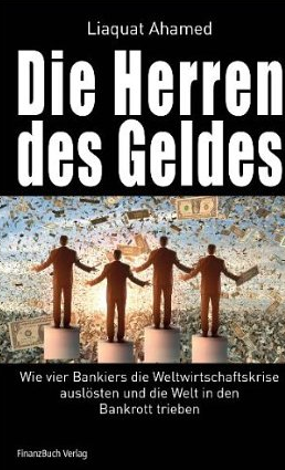 Die Herren des Geldes (Lords of Finance) – Liaquat Ahamed