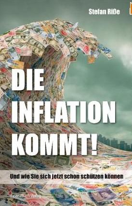 Die Inflation kommt – Stefan Riße