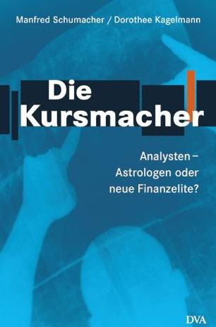 Die Kursmacher – Manfred Schumacher und Dorothee Kagelmann