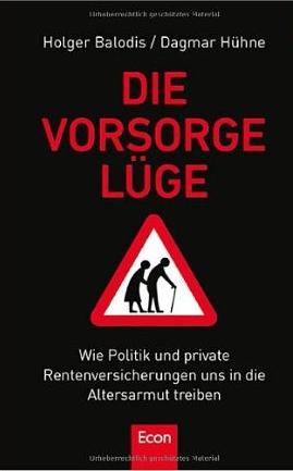 Die Vorsorgelüge – Holger Balodis und Dagmar Hühne
