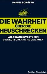 Die Wahrheit über Heuschrecken – Daniel Schäfer