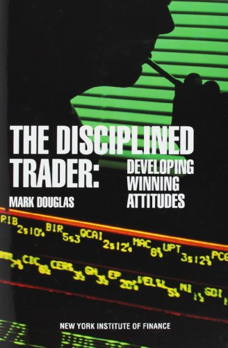 The Disciplined Trader – Mark Douglas