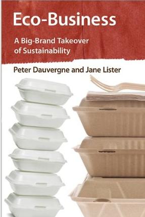 Eco-Business – Peter Dauvergne und Jane Lister