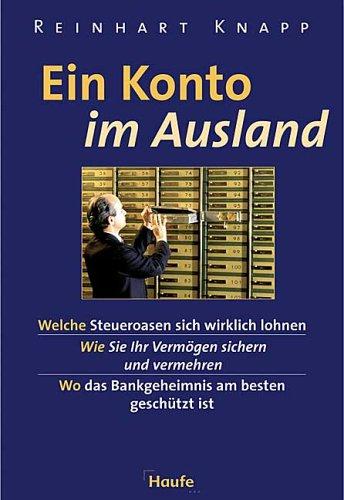 Ein Konto im Ausland – Reinhart Knapp