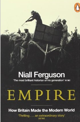 Empire – Niall Ferguson