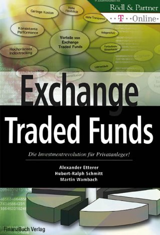 Exchange Traded Funds – Alexander Etter, Hubert Schumidt und Martin Wambach